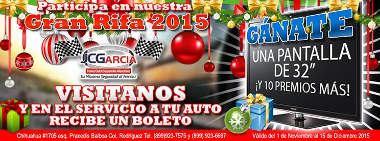 Gran Rifa 2015 JC Garcia Taller de Frenos en Reynosa